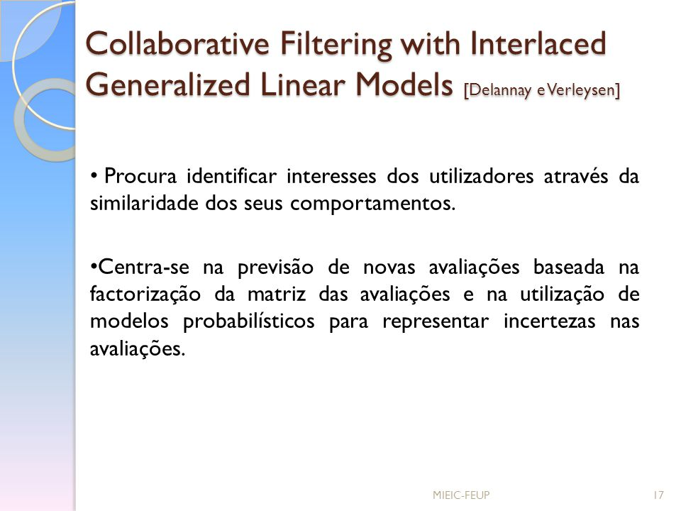 Collaborative Filtering with Interlaced Generalized Linear Models [Delannay e Verleysen]